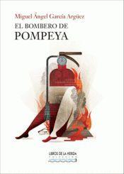 EL BOMBERO DE POMPEYA