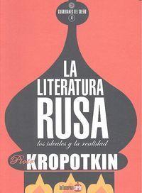 LA LITERATURA RUSA. LOS IDEALES Y LA REALIDAD