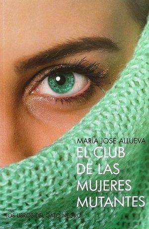 EL CLUB DE LAS MUJERES MUTANTES