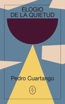 ELOGIO DE LA QUIETUD