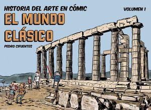 HISTORIA DEL ARTE EN CÓMIC EL MUNDO CLÁSICO