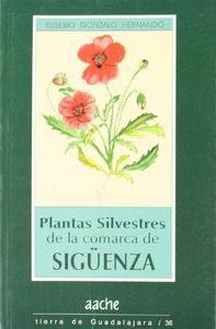 PLANTAS SILVESTRES DE LA COMARCA DE SIGÜENZA