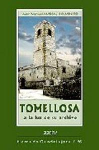 TOMELLOSA, A LA LUZ DE SU ARCHIVO