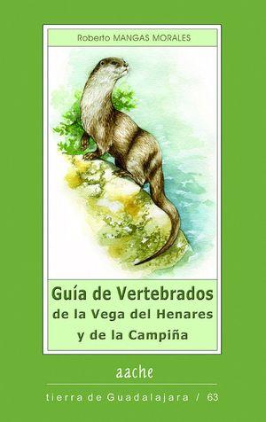 GUÍA DE VERTEBRADOS DE LA VEGA DEL HENARES Y DE LA CAMPIÑA