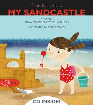 TIME FOR A STORY MY SANDCASTLE