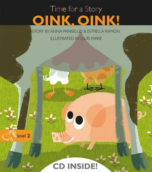 TIME FOR A STORY OINK, OINK!