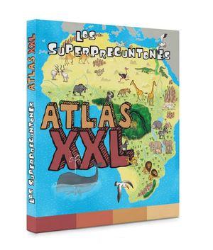 LOS UPERPREGUNTONES. ATLAS XXL