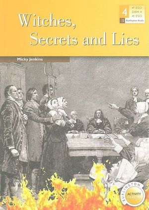 WITCHES, SECRETS AND LIES