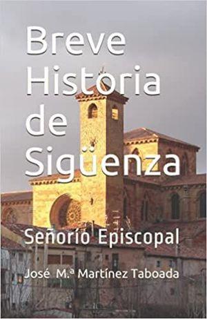 BREVE HISTORIA DE SIGÜENZA